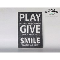 Tranh gỗ Vintage chữ Play Give Smile