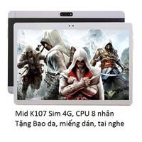 Mid K107 New, Gắn sim ĐT 4G,Ram 4GB,màn hình 10.6 inch Full HD