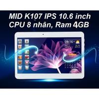 MID K107 Ram 4GB , màn hình 10.6 inch, gắn sim ĐT 3G