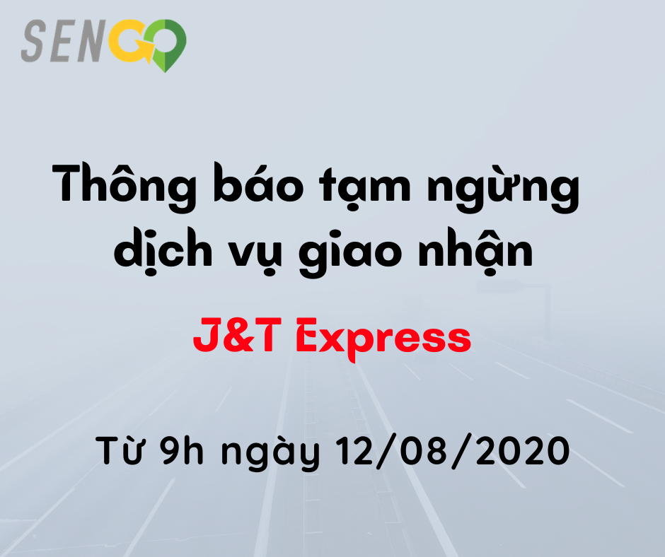 Tạm ngừng dịch vụ giao nhận của đối tác J&T