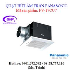 Quạt hút âm trần Panasonic FV-17CU7 giá tốt