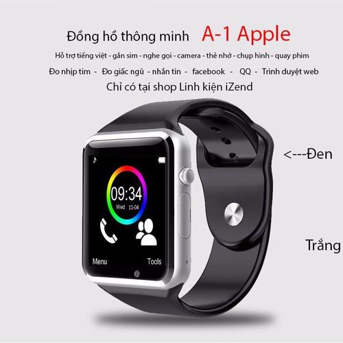 Đồng hồ thông minh A-1 Apple tiếng việt gắn sim thẻ nhớ camera