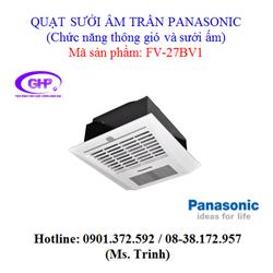 Quạt sưởi âm trần Panasonic FV-27BV1