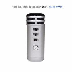 Micro mini karaoke cho smart phone Teana KTV I9 Bạc