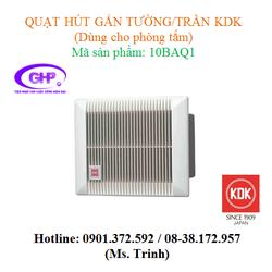 Quạt hút gắn tường - trần dùng cho phòng tắm KDK 10BAQ1