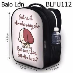 Balo Teen - Học sinh - Laptop Anh ra đi như nhà vắng chó - VBLFU112