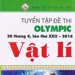 Tuyển Tập Đề Thi Olympic 30 Tháng 4 Lần Thứ XXII - 2016 Vật Lý