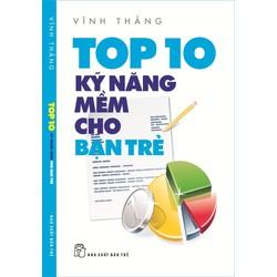 Sách - Top 10 kỹ năng mềm cho bạn trẻ