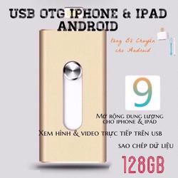 [CHÍNH HÃNG] USB OTG 128GB IOS và Android - MỞ RỘNG DUNG LƯỢNG Ổ NHỚ