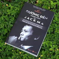 ĐƯỜNG TỚI THÀNH CÔNG CỦA JACK MA