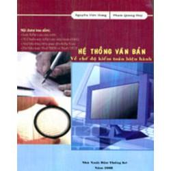 Hệ thống văn bản về chế độ kiểm toán hiện hành
