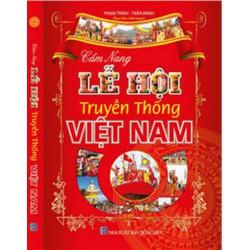 Cẩm nang lễ hội truyền thống Việt Nam