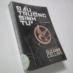 Đấu Trường Sinh Tử - Tác giả Suzanne Collins