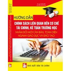 Hướng dẫn chính sách liên quan đến cơ chế tài chính kế toán trường học