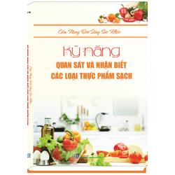 kỹ năng quan sát và nhận biết các loại thực phẩm sạch