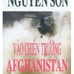 Vào Chiến Trường Afghanistan Ký Sự Chiến Trường