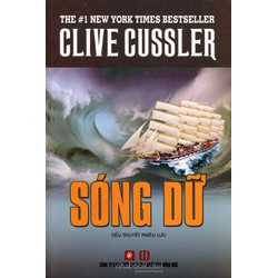 Sóng Dữ Tác giả: Clive Cussler