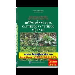 Sách: Hướng dẫn sử dụng cây thuốc và vị thuốc Việt Nam