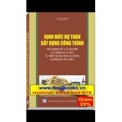 Sách: Định mức dự toán xây dựng công trình -phần định lắp đặt sửa chữa