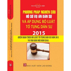 nghiên cứu hồ sơ vụ án dân sự và áp dụng bộ luật tố tụng dân sự 2016