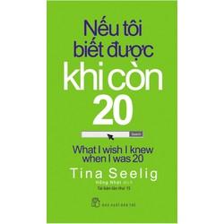 Sách - Nếu tôi biết được khi còn 20
