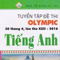 Tuyển Tập Đề Thi Olympic 30 Tháng 4 Lần Thứ XXII - 2016 Tiếng Anh