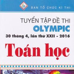 Tuyển Tập Đề Thi Olympic 30 Tháng 4 Lần Thứ XXII - 2016 Toán Học