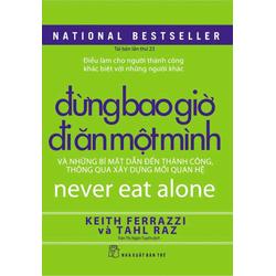 Sách - Đừng bao giờ đi ăn một mình