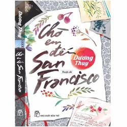 Sách - Dương Thụy - Chờ em đến San Francisco