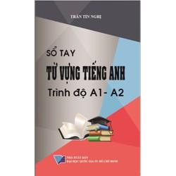 Sổ tay từ vựng Tiếng Anh trình độ A1-A2