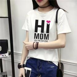 Áo Thun Nữ HI MOM So Cute, Hàng Thun Cotton Dày Mịn