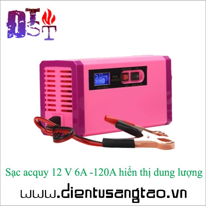 Sạc acquy 12 V 6A -120A hiển thị dung lượng 1