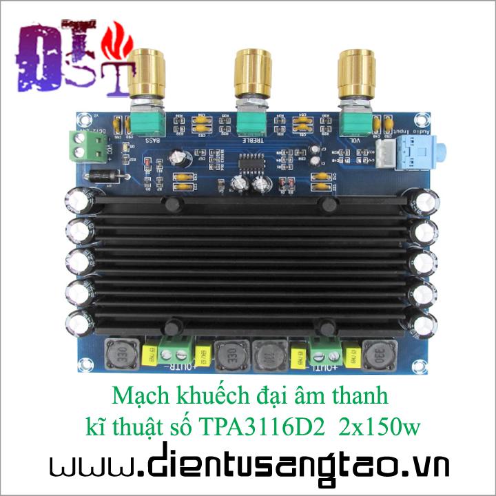 Mạch khuếch đại âm thanh kĩ thuật số TPA3116D2 2x150w 5