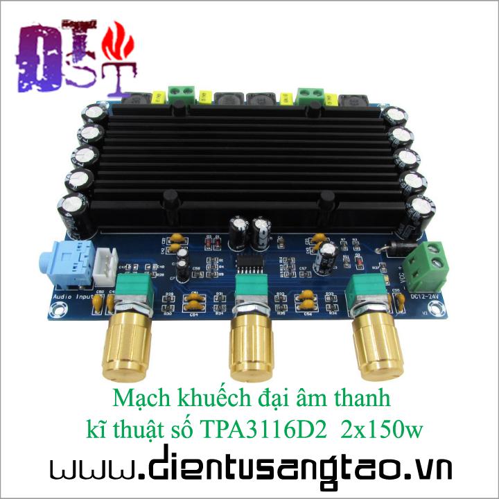 Mạch khuếch đại âm thanh kĩ thuật số TPA3116D2 2x150w 3