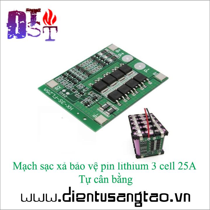 Mạch sạc xả bảo vệ pin lithium 3 cell 25A  Tự cân bằng