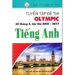 Tuyển Tập Đề Thi Olympic 30 Tháng 4 Lần Thứ XXIII - 2017 Tiếng Anh