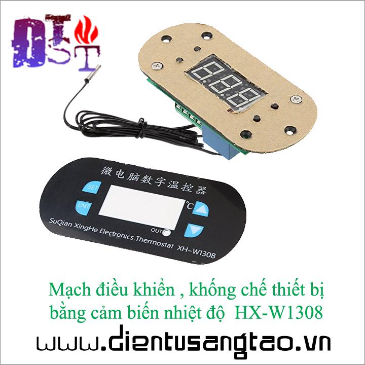 Mạch điều khiển bật tắt thiết bị bằng cảm biến nhiệt độ HX-W1308 220V