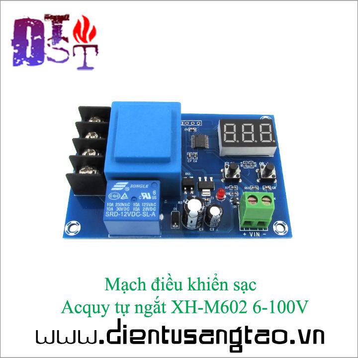 Mạch điều khiển sạc  Acquy tự ngắt XH-M602 6-100V 4