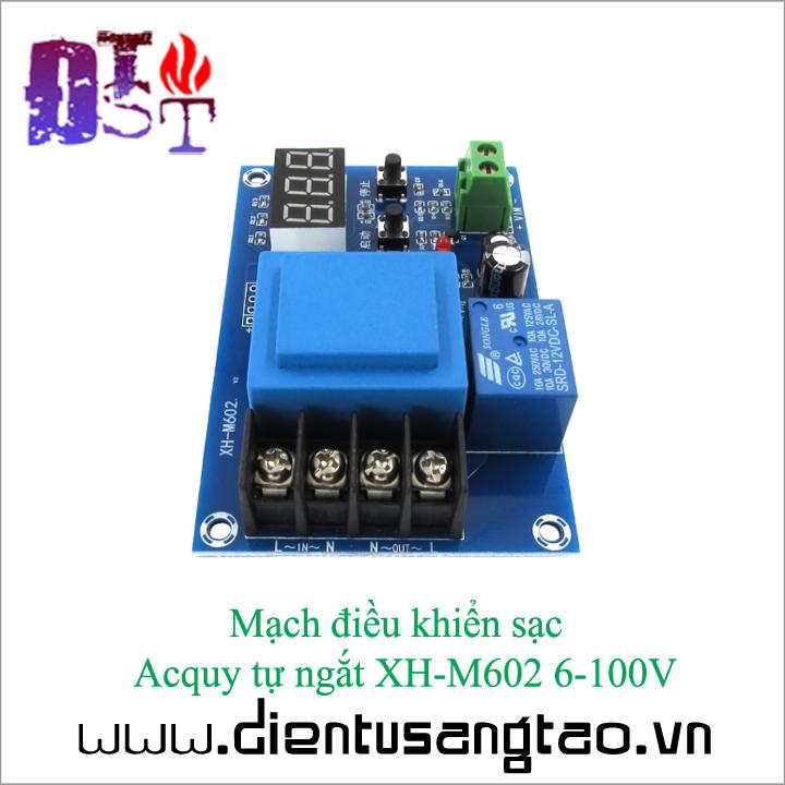 Mạch điều khiển sạc  Acquy tự ngắt XH-M602 6-100V 3