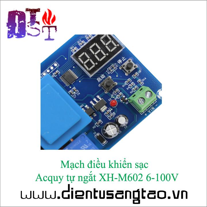 Mạch điều khiển sạc  Acquy tự ngắt XH-M602 6-100V 5