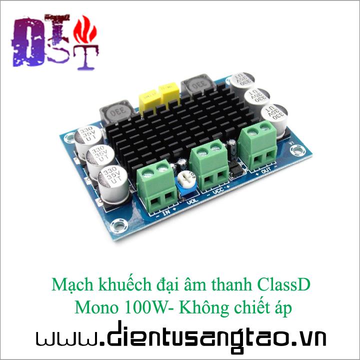Mạch khuếch đại âm thanh ClassD Mono 100W -Không chiết áp 5