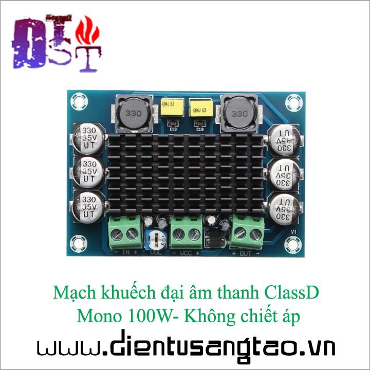 Mạch khuếch đại âm thanh ClassD Mono 100W -Không chiết áp 3