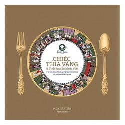 Chiếc Thìa Vàng The Golden Spoon Song Ngữ Anh - Việt