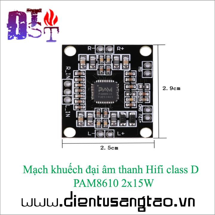 Mạch khuếch đại âm thanh Hifi class D  PAM8610 2x15W 3