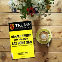 Donald Trunp Chiến Lược Đầu Tư Bất Động Sản