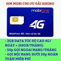 SIM 4G MOBI GÓI C90 60GB DATA 1 THÁNG - MIỄN PHÍ NỘI MẠNG CHỈ 90K