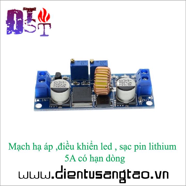 Mạch hạ áp ,điều khiển led , sạc pin lithium  5A có hạn dòng 3