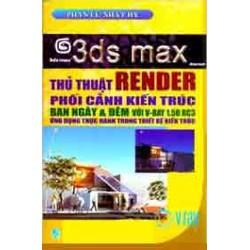 3ds max render phối cảnh kiến trúc ban ngày và đêm với v-ray 1.50 rc3