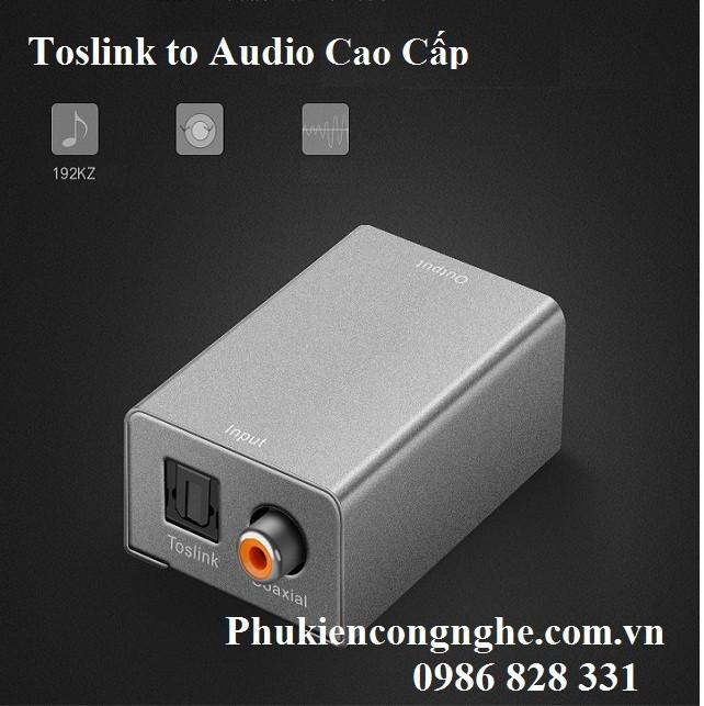 Bộ chuyển đổi Quang sang Audio chính hãng Cao cấp 6