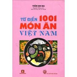 Từ Điển 1001 Món Ăn Việt Nam